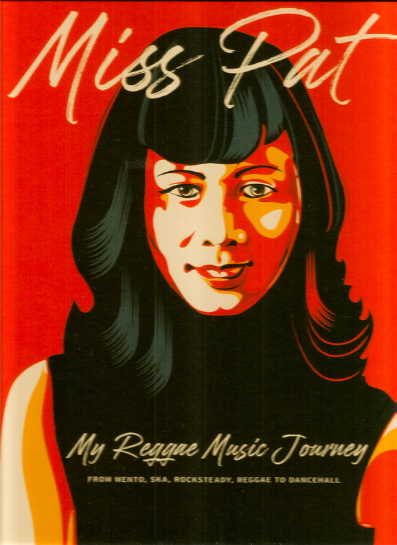 Miss Pat - My Reggae Music Journey