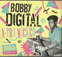 Bobby Digital - X-Tra Wicked