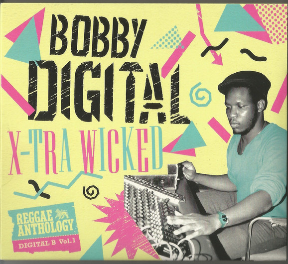 Bobby Digital - X-Tra Wicked