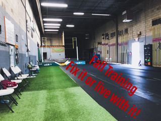Fall Training: Fix it or Live with it!