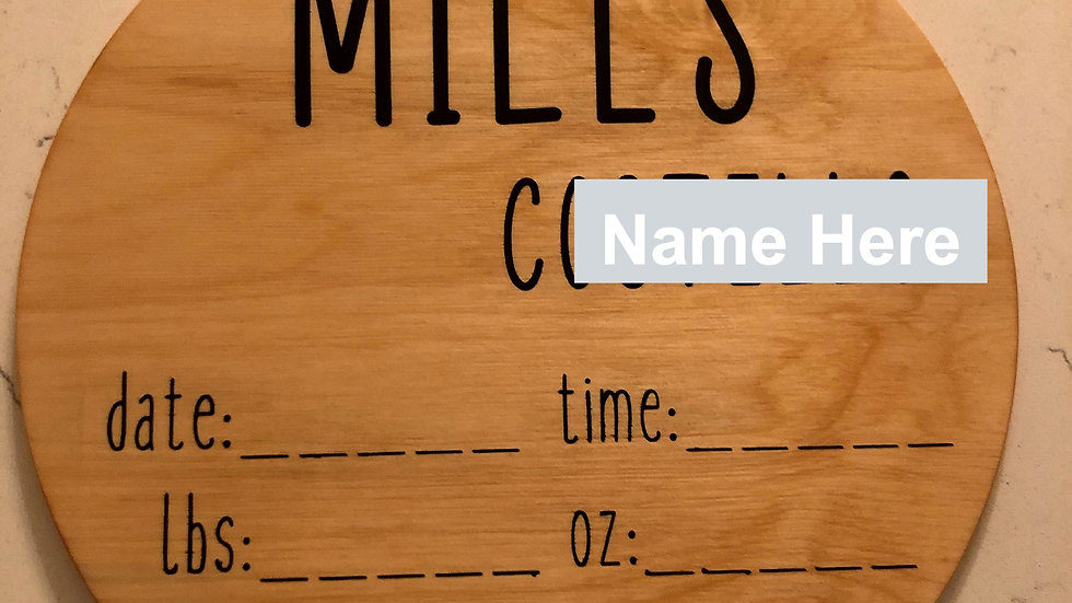 Baby Birth Announcement/Stats Wood Sign