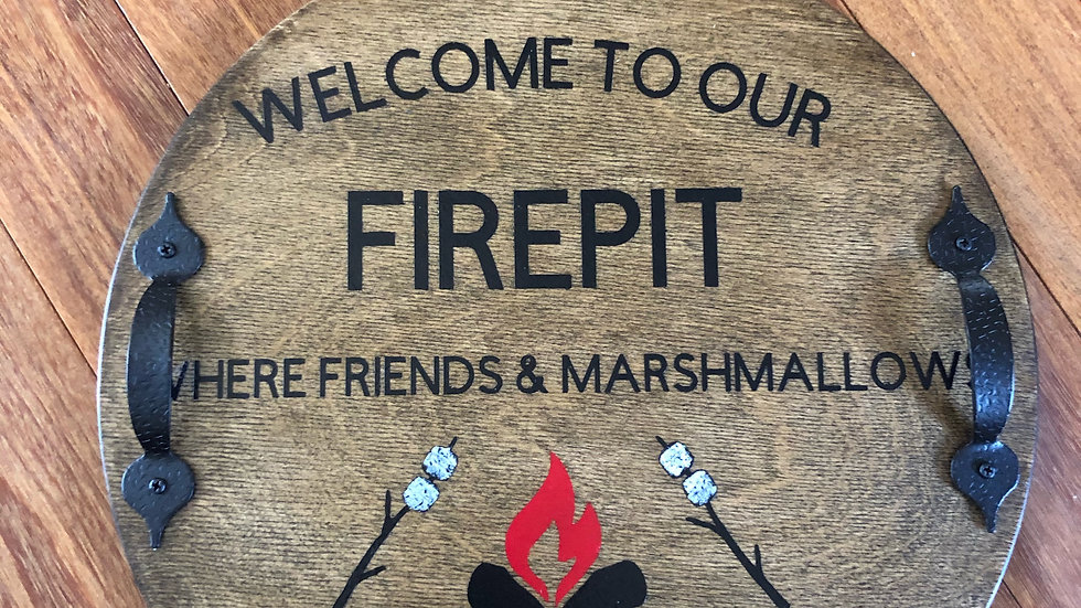 Welcome to Our Firepit wood tray/sign