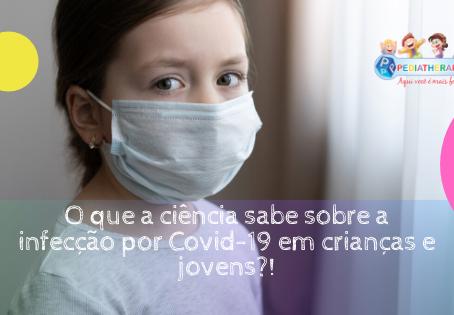 O que a ciência sabe sobre a infecção por Covid-19 em crianças e jovens?