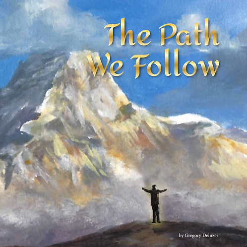 The Path We Follow - Hardcover