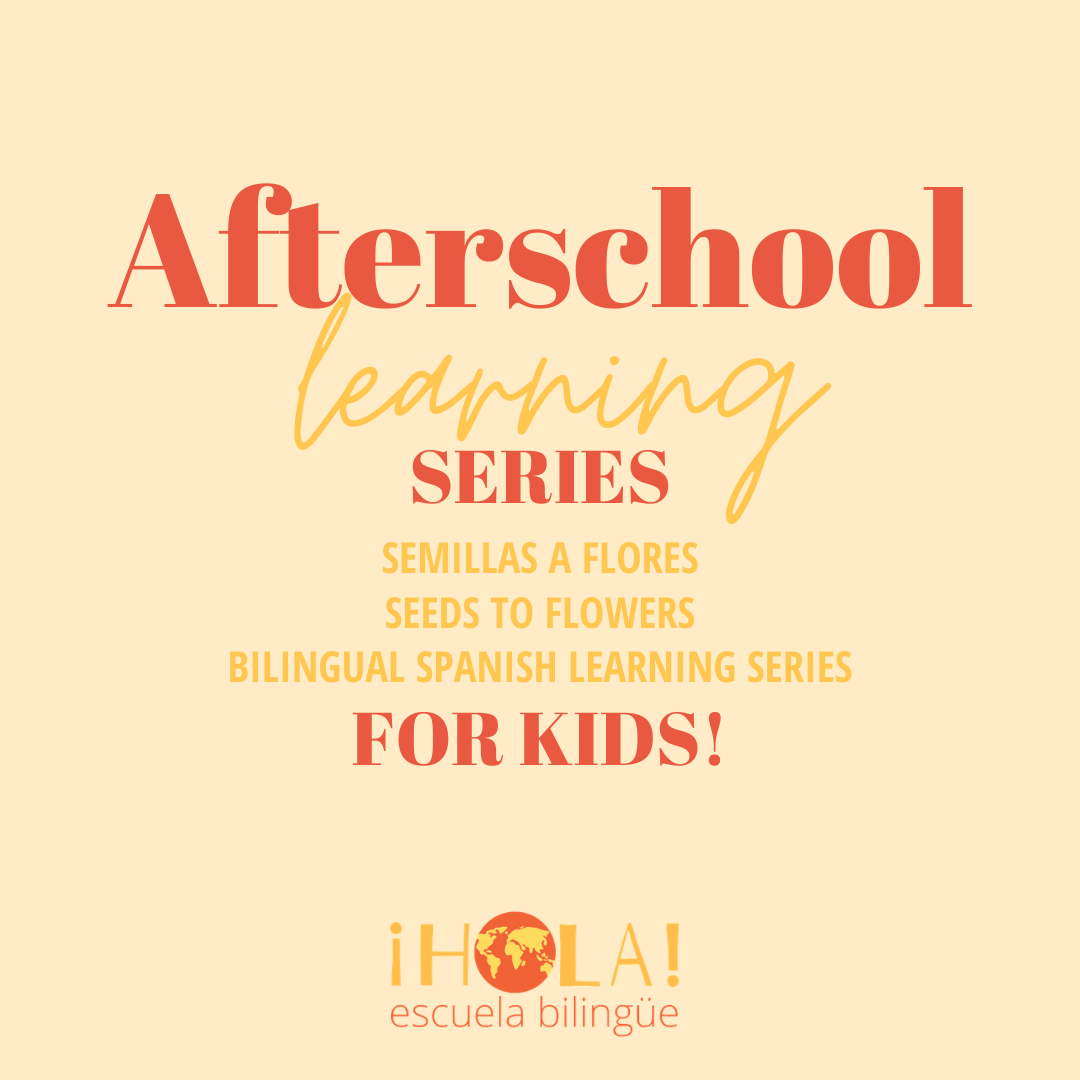 Semillas a Flores: Afterschool Program