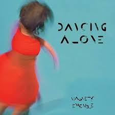 Magnetic ensemble Ep Dancing Alone