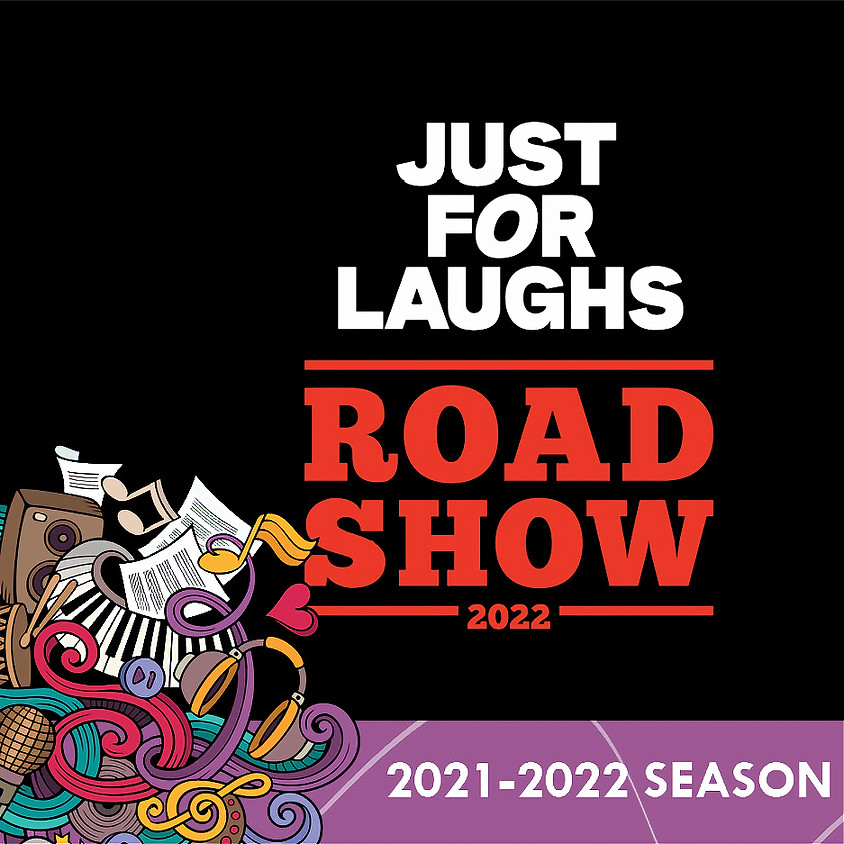 21/22 Season: Just For Laughs