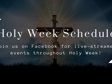 Holy Week Live-Stream Schedule at St. John Catholic Church   (Russellville, AR)