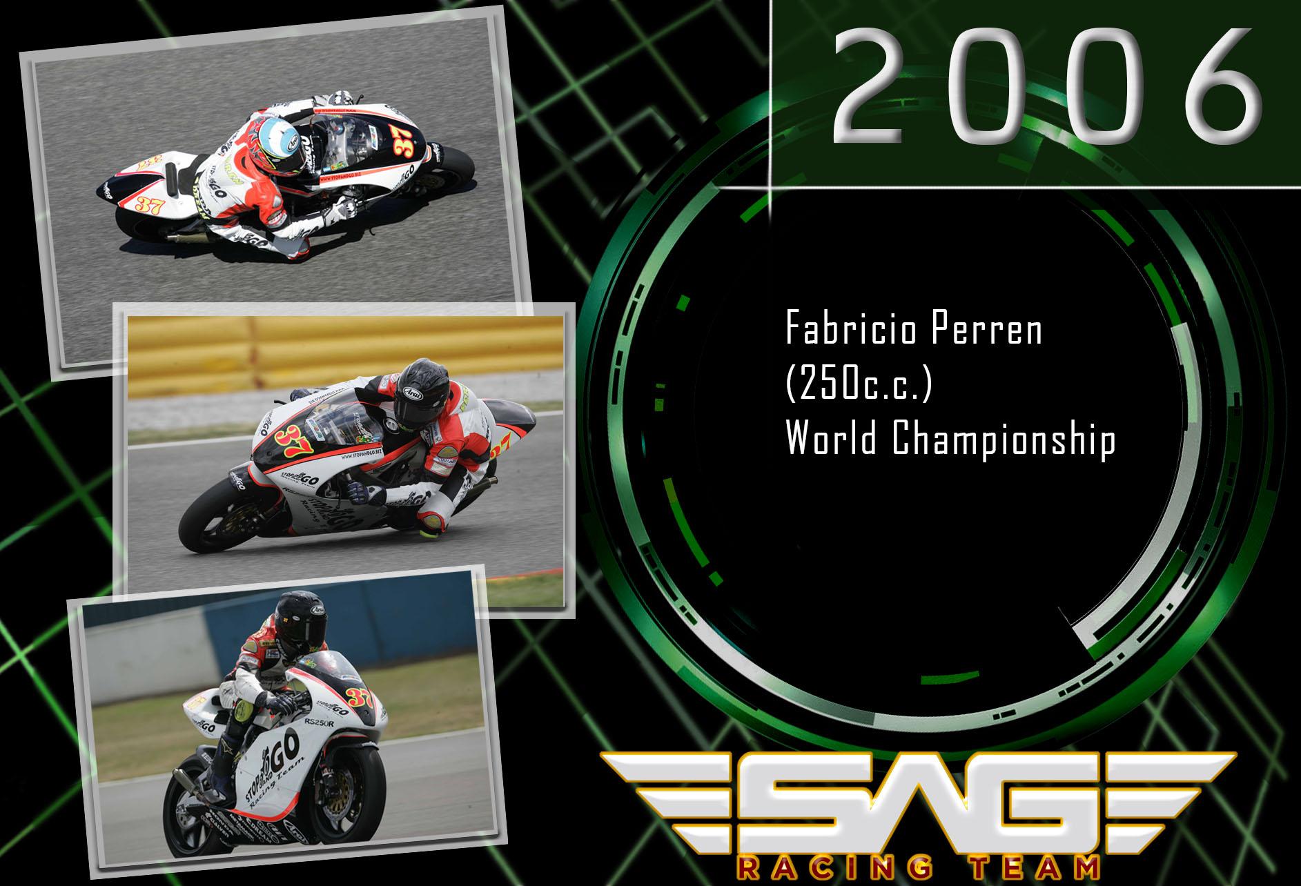 World Championship rider Fabricio Perron (250cc)