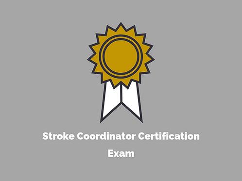 Stroke Coordinator Certification Exam