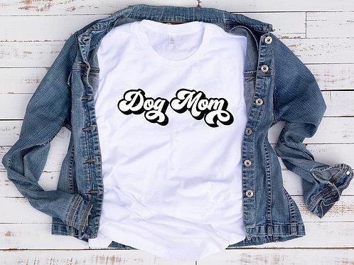 Dog Mom Adult Tshirt or Tank Top
