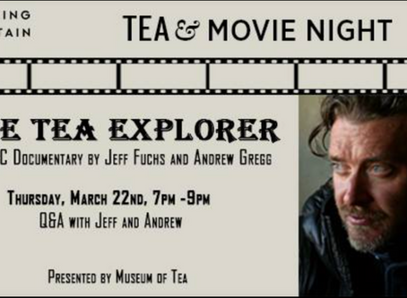 The Tea Explorer – Film Night in NYC