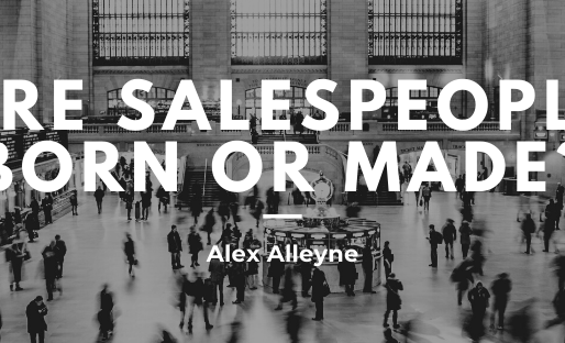 Are Salespeople Born or Made?