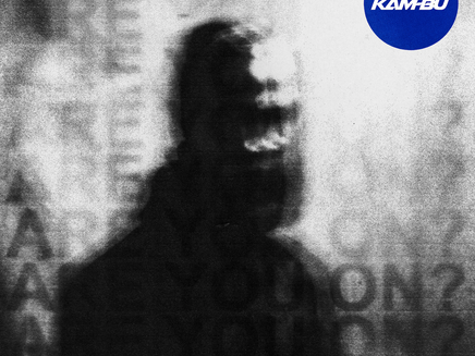 """Kam-Bu Releases Brand New Single """"Are You On?"""""""