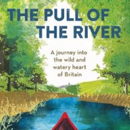 Guest Book Review:           The Pull of the River by Matt Gaw