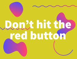 Dont-hit-the-red-button.png