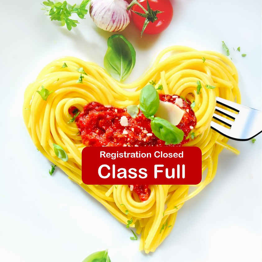 Be Our Valentine * Luv on the Main- Pasta Workshop