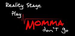 Momma Don't Go