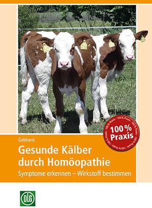 """Buchtipp: """"Gesunde Kälber durch Homöopathie"""""""