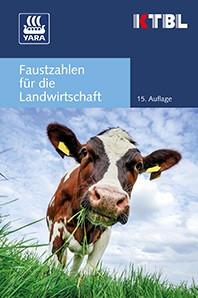 """Buchtipp """"KTBL – Faustzahlen für die Landwirtschaft"""""""