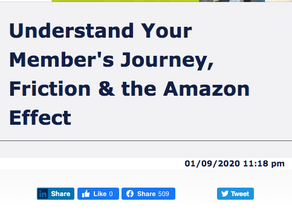 Understand Your Member's Journey, Friction & the Amazon Effect