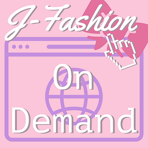 J-FASHION ON DEMAND
