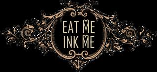 Eat Me Ink Me