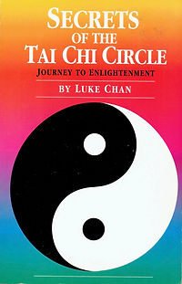 R-Chan, Luke-Secrets of the Tai Chi Circ