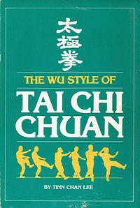 R-Lee, Tinn Chan-The Wu Style of Tai Chi