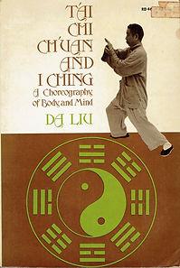 R-Liu, Da-Tai Chi Chuan and I Ching.jpg