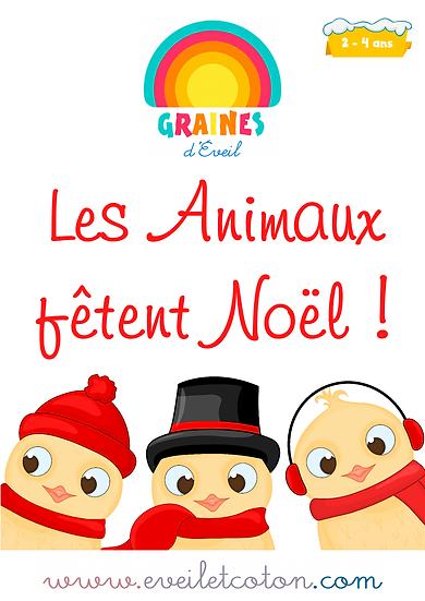 Les Animaux fêtent Noël - 2/4 ans