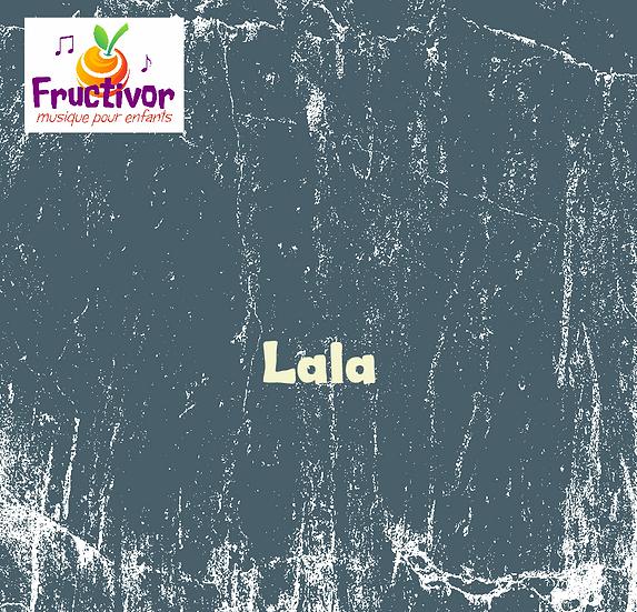 Lala - Fructivor