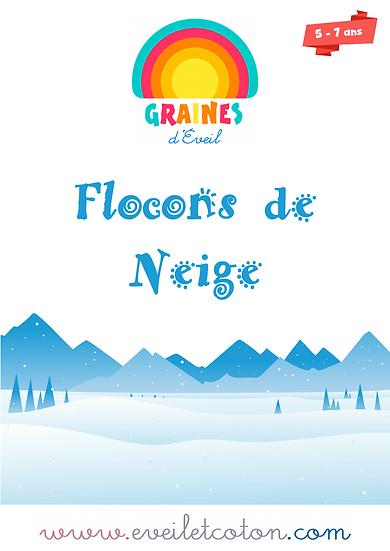 Flocons de Neige - 5/7 ans