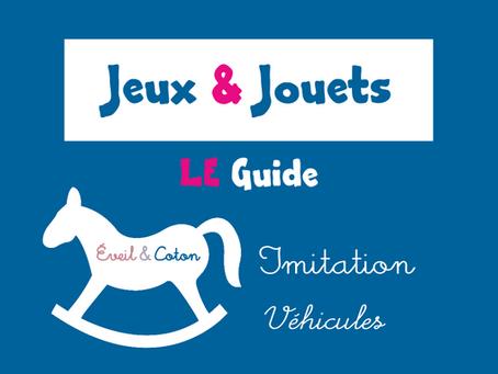 Dossier Jeux & Jouets : Imitation - Véhicules