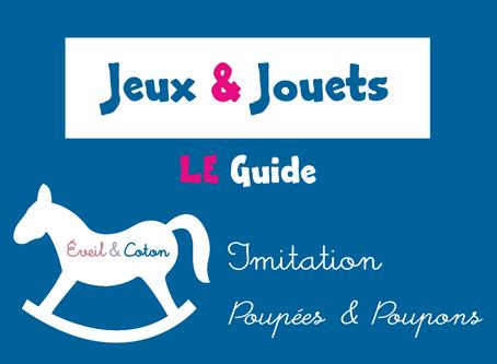 Dossier Jeux & Jouets : Imitation - Poupées & Poupons