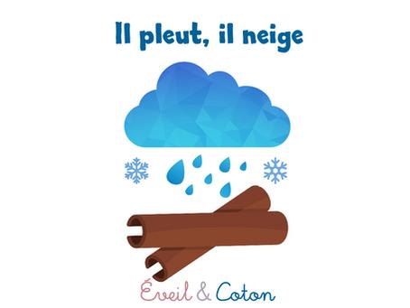"Fiche Comptine ""Il pleut il neige"""