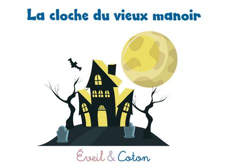 """Fiche """"La cloche du vieux manoir"""""""