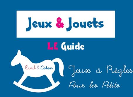 Dossier Jeux & Jouets : Jeux à Règles - Pour les Petits