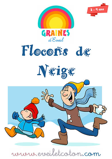 Flocons de Neige - 2/4 ans