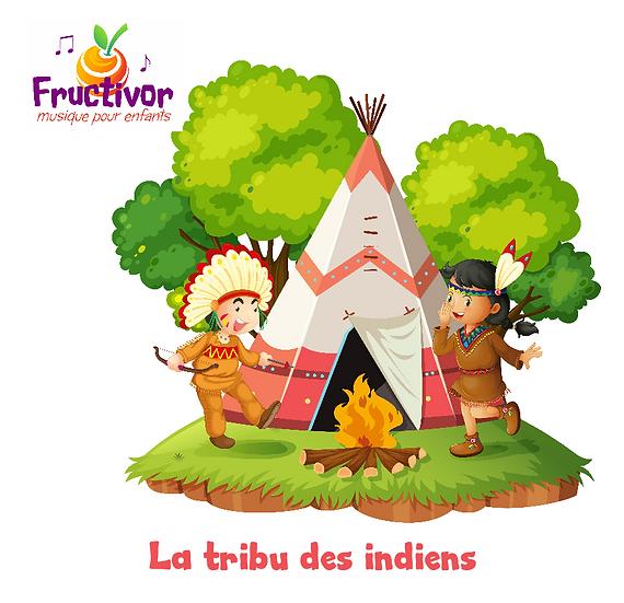 La tribu des indiens - Fructivor