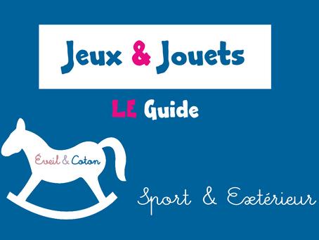 Dossier Jeux & Jouets : Sport & Extérieur
