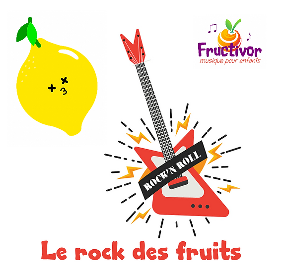 Le rock des fruits - Fructivor