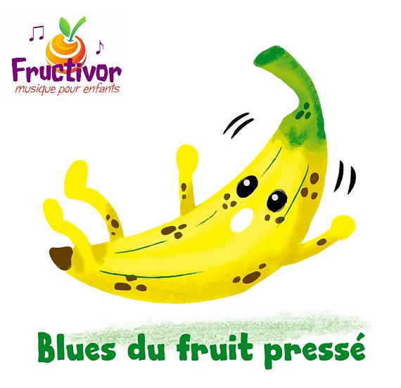 Blues du fruit pressé - Fructivor