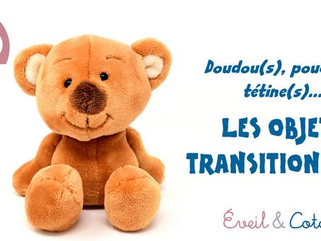 Doudou(s), pouce(s), tétine(s) : les objets transitionnels