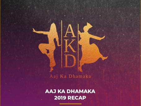 Aaj Ka Dhamaka 2019 Recap