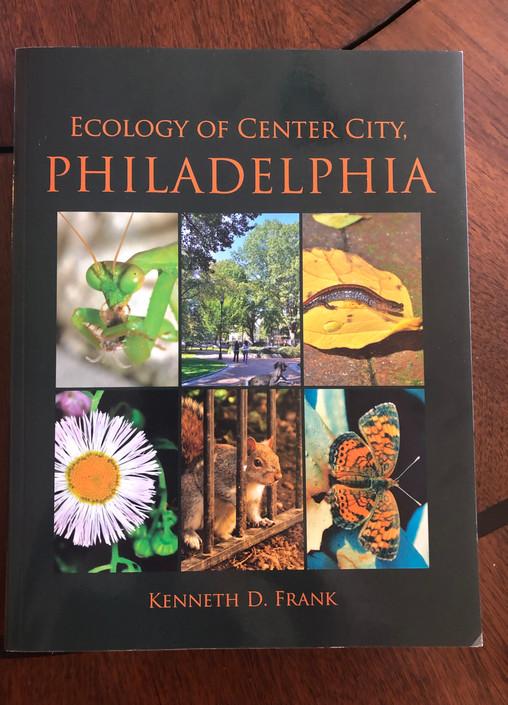 LandHealth's Bookshelf: Ecology of Center City Philadelphia, by Kenneth D. Frank