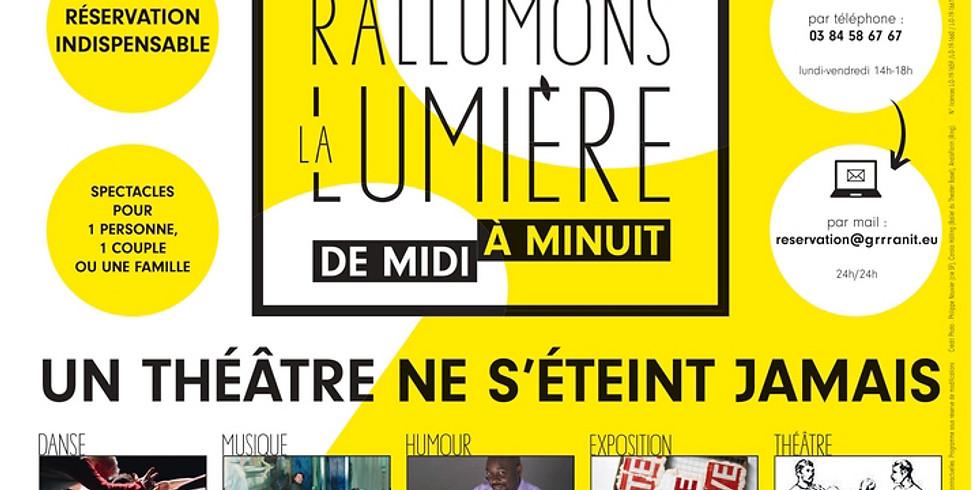 """Rallumons la Lumière"" au GRANIT de Belfort"