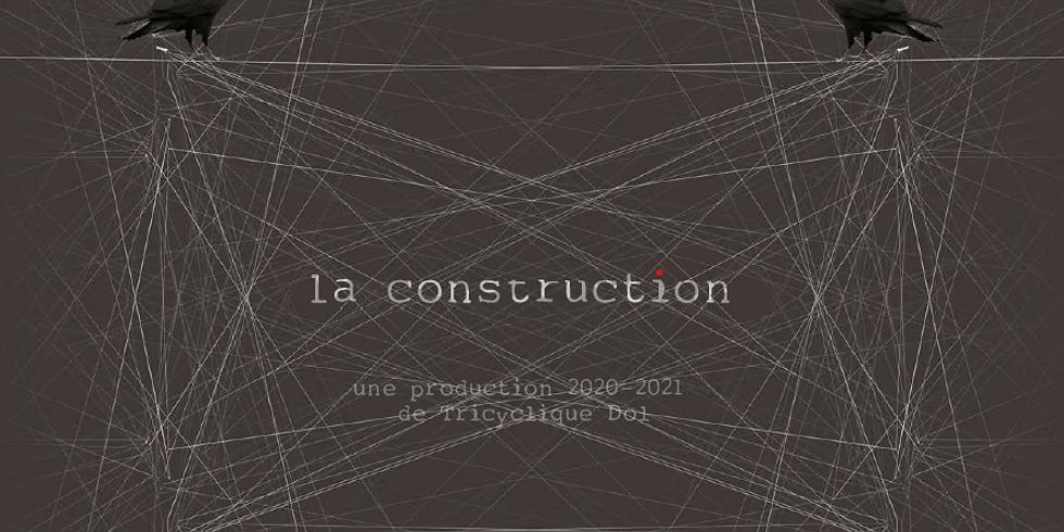 Résidence de création LA CONSTRUCTION