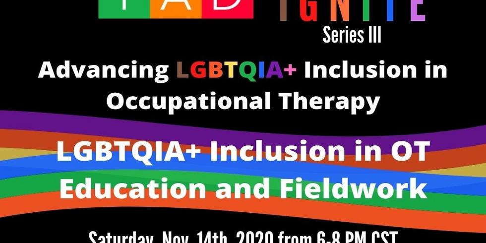 LGBTQIA+ Inclusion in OT Education and Fieldwork