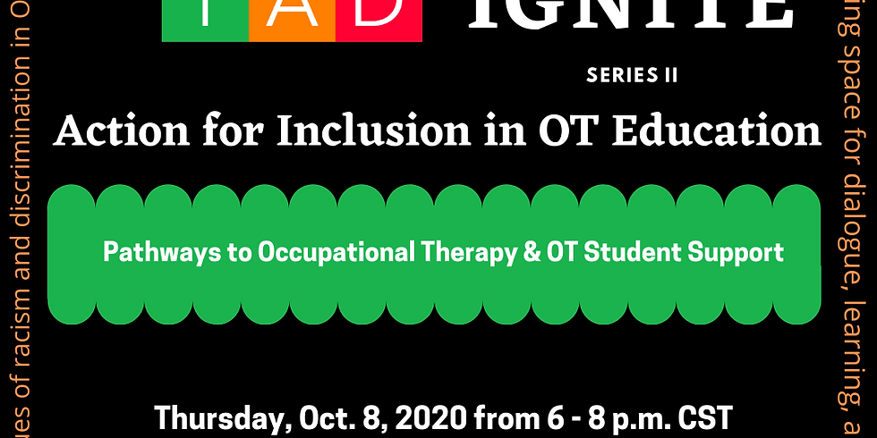 Pathways to Occupational Therapy & OT Student Support